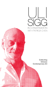 Uli Sigg In Conversation: Collecting Chinese Contemporary Art